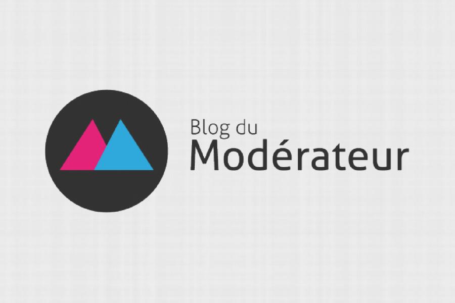 Le Blog du modérateur : le média des professionnels du digital