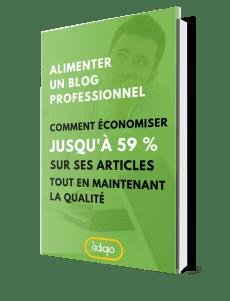 Comment économiser jusqu'à 59 % sur ses articles de blog tout en maintenant la qualité